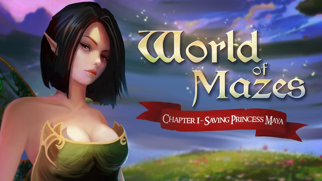 World of Mazes - Chapter 1 - Saving Princess Maya